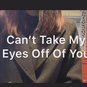 你的叽叽唱《can't take my eyes off you》视频